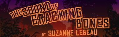 The Sound of Cracking Bones