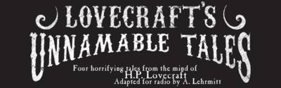 Lovecraft's Unnamable Tales